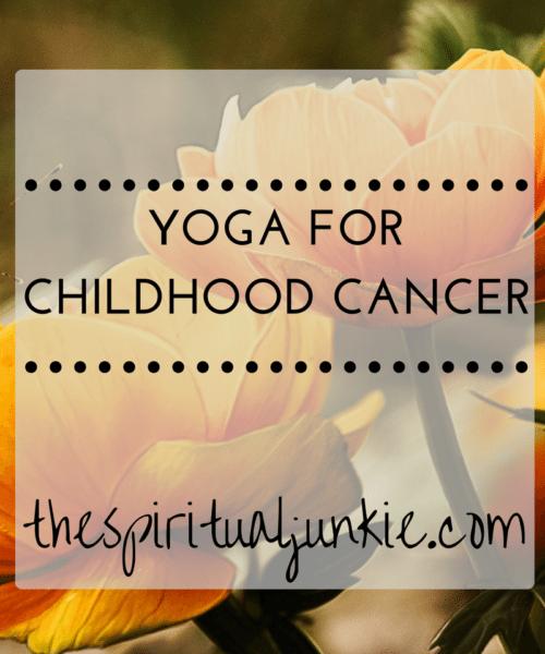 yoga for childhood cancer