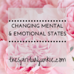 changing mental and emotional states