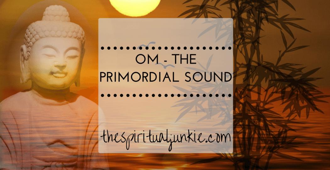 om - the primordial sound