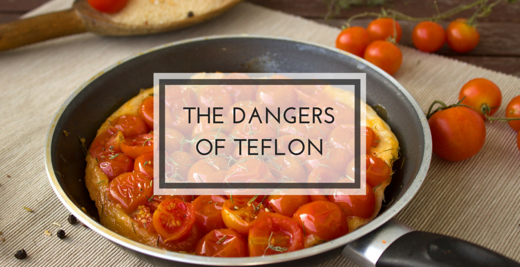 Throw out all your Teflon pans! | The Spiritual Junkie