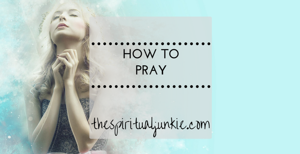 how to pray