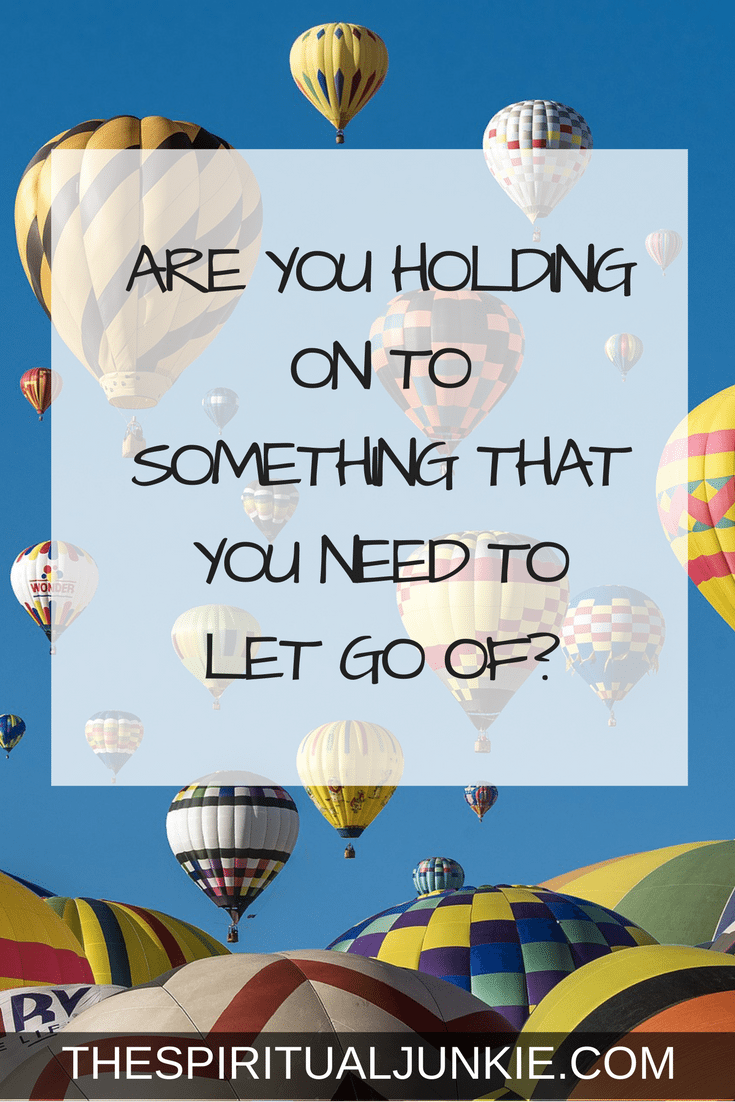 Letting go. Are you holding on to something that you need to let go of?