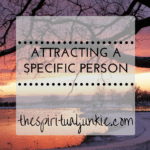 attract a specific person with the law of attraction
