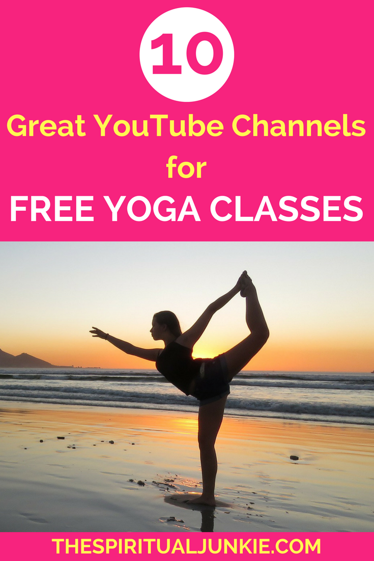 10 Great Youtube Channels For Free Online Yoga Classes The Spiritual Junkie